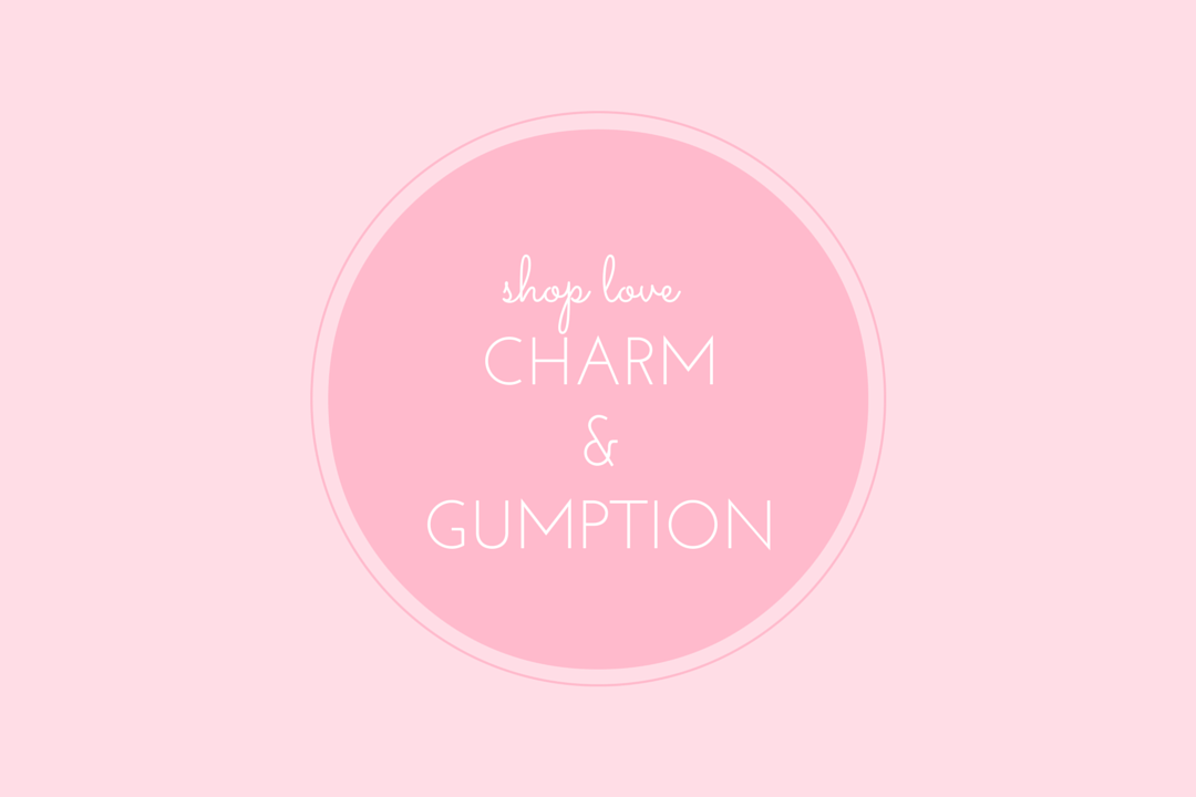shop love: charm and gumption