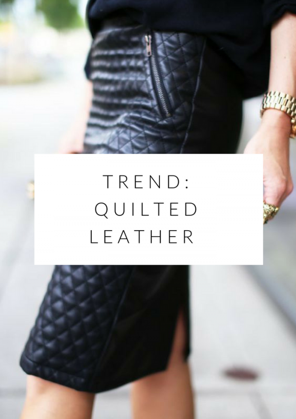 fall fashion favourites: quilted leather