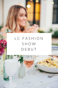 lc fashion show debut mimosas and pumps lifestyle blog