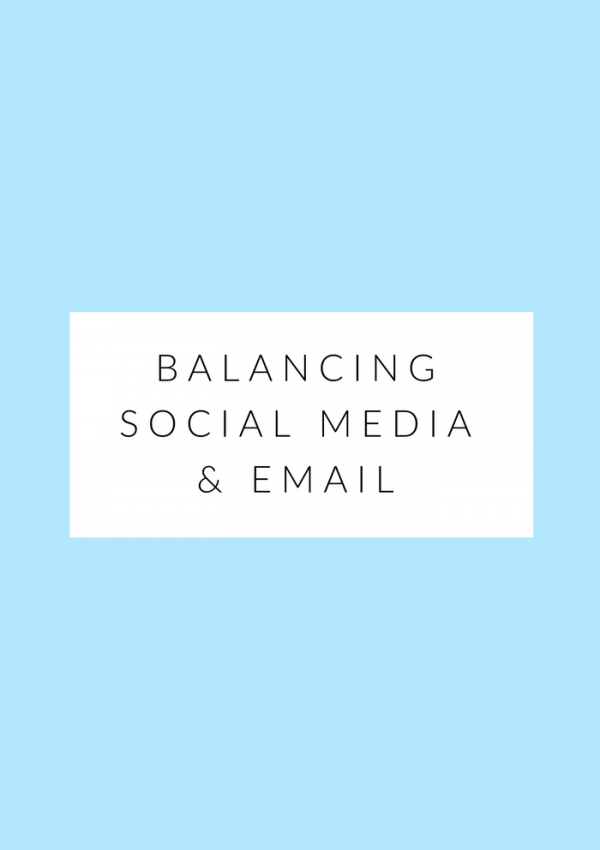 how i balance social media and email
