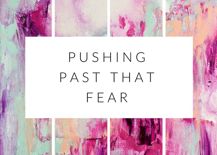 pushing past that fear mimosas and pumps lifestyle blog