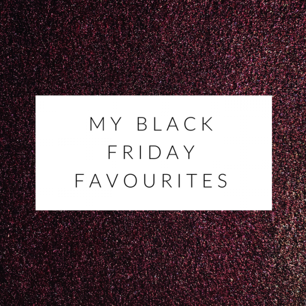 my black friday favourites mimosas and pumps lifestyle blog