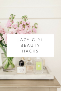 lazy girl beauty hacks